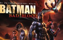 BATMAN BAD BLOOD - TRAILER and Release Date