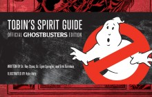 PREVIEW - Tobin's Spirit Guide: Official Ghostbusters Edition