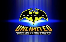 Batman Unlimited Mechs Vs. Mutants Preview and Trailer