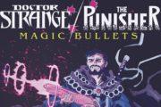 Marvel Announces Doctor Strange/Punisher: Magic Bullets #1