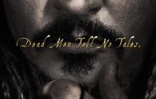 PIRATES OF THE CARIBBEAN: DEAD MEN TELL NO TALES - Trailer and Poster