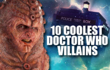 THE 10 COOLEST DOCTOR WHO VILLAINS