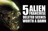 5 Alien Franchise Deleted Scenes Worth a Damn