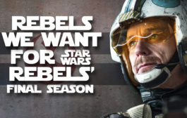 Rebels We Want for Star Wars Rebels' Final Season