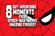 8 Gut-Wrenching Moments from Spider-Man and His Amazing Friends!