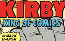 Kirby: King of Comics Anniversay Edition book Review