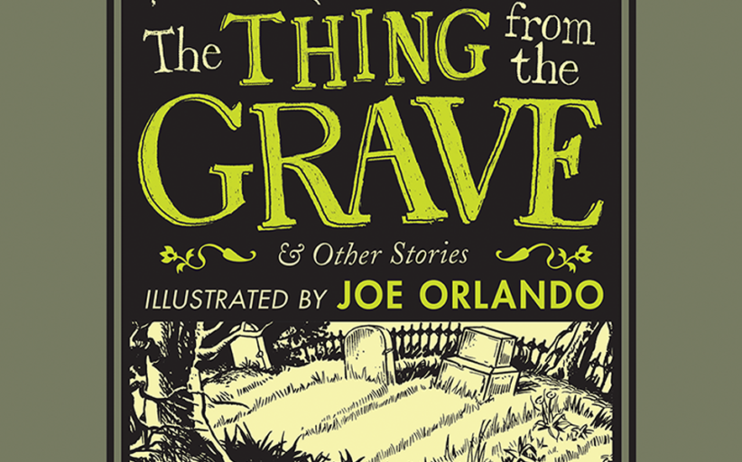 The Thing from the Grave & Other Stories review