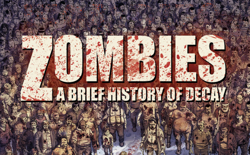Zombies: A History of Decay graphic novel review