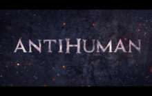 Antihuman DVD Review