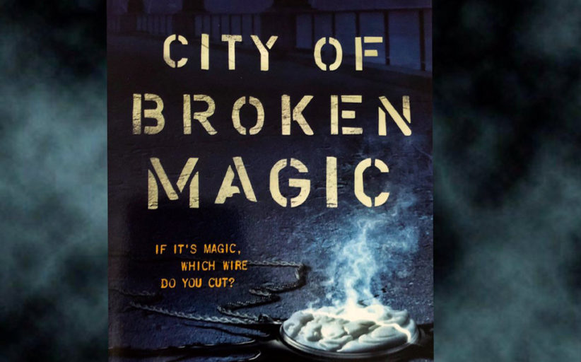 City of Broken Magic - Book Review