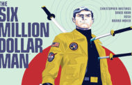 The Six Million Dollar Man #1 - Comic Review