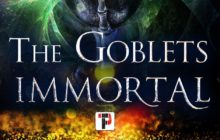 The Goblets Immortal book review (Flame Tree Press)