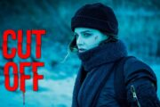 Cut Off - film review